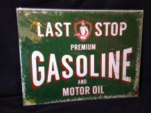 Plaque métal last stop gasoline 40 x 30 cm