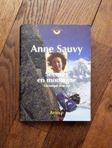 Secours En Montagne- Chronique D'un Été- Anne Sauvy- Arthaud