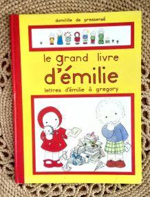 Le grand livre d'Emilie - Domitille De Pressensé 1982