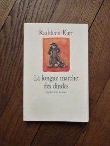 La Longue Marche Des Dindes-Kathleen Karr-L'Ecole Des Loisir