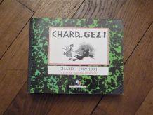 Chard...Gez! - Chard- 1989-1991- Le Combat National Dessins