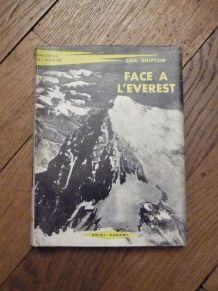 Face A L'Everest- Eric Shipton- Amiot Dumont