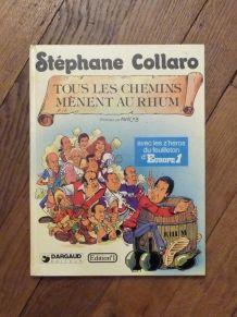 Tous Les Chemins Mènent Au Rhum- Stéphane Collaro- Dargaud