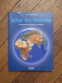 Atlas Du Monde- Cartographie Physique Et Politique- Atlas