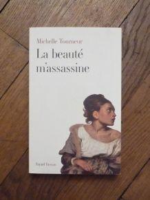La Beauté M'assassine- Tourneur Michelle- Fayard