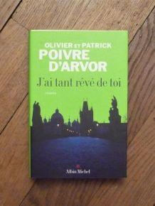 J'ai Tant Rêvé De Toi- Olivier et Patrick Poivre d'Arvor