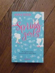 Spring Girls- Anna Todd- Hugo Roman- New Romance