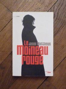 Le Moineau Rouge- Matthews Jason- Le Cherche Midi