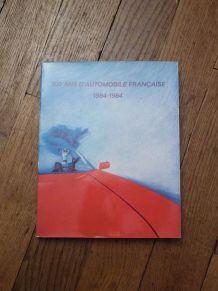 100 Ans D'automobile Française 1884-1984- Jean Panhard- SOSP