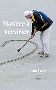 Matière à versifier de Jade Laris