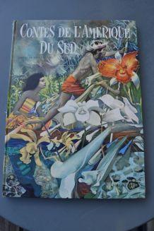Contes de L'Amérique du Sud Hachette 1961