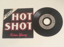 "Karen Young ""Hot shot"" - Vinyle 45 t"