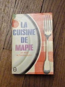 La Cuisine de Mapie par Mapie de Toulouse Lautrec