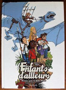 BD LES ENFANTS D'AILLEURS - Intégrale 1 - EO Dupuis 2010