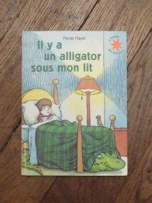 Il Y A Un Alligator Sous Mon Lit- Mercer Mayer- Gallimard