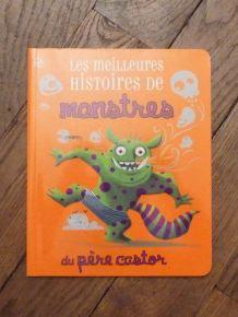Les Meilleures Histoires De Monstres du Père Castor