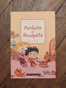 Parfaite Et Rouspete- Jo Hoestlandt- Les Histoires Sages