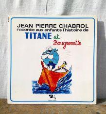 "Vinyle ""Jean pierre Chabrol - Titane et Bougrenette"""