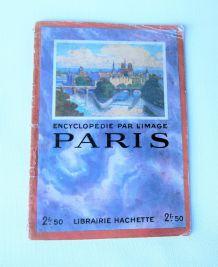 """""""Paris L'encyclopédie par l'image 1924""""."""