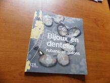 Livre pour la réalisation de bijoux en dentelle, rubans