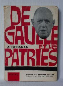 De gaulle et les patries.  Aldebaran. 1965.