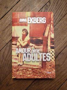 Amour Entre Adultes- Anna Ekberg- Le Cherche Midi- Thriller
