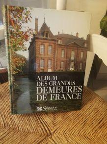 Livre Album des grandes demeures de France