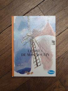 Lettres de Mon Moulin- Alphonse Daudet- Hachette La Galaxie