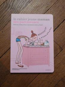 Le Cahier Jeune Maman Des Paresseuses- Montagu- Marabout