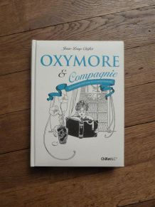 Oxymore & Compagnie-Dictionnaire Inattendu Langue Francaise
