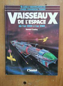 Livre Rare - Vaisseaux De L'espace -