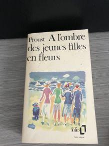 Proust A l'ombre des jeunes filles en fleur