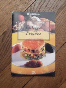 Entrées Froides- Fabien Bellashen- Daniel Rouche- EDL