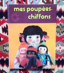 Mes poupées chiffons - Hachette - 1976
