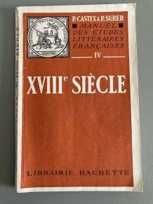 Manuel des Etudes Littéraires Françaises XVIII