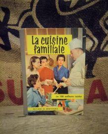 La cuisine familiale par Mariette - 1962