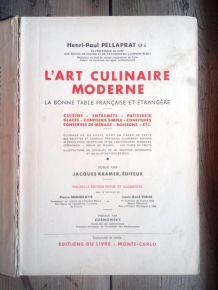 L'art culinaire moderne - Henri-Paul Pellaprat - 1952