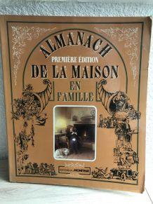 """"""" Almanach de la maison en famille """""""