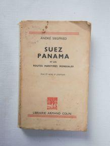 Suez Panama et les routes maritimes mondiales A. Siegfried.