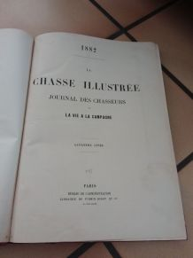 Livre ancien 1882 - la chasse illustrée -vie de nos campagne