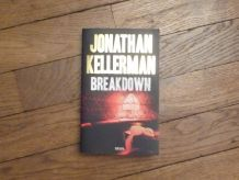 Breakdown- Jonathan Kellerman- Edition du Seuil