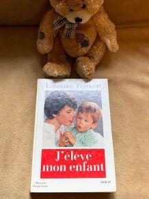 J'Eleve Mon Enfant Broché Laurence Pernoud 1994