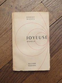 Joyeuse- Robert Morel- René Julliard Sequana- Signé