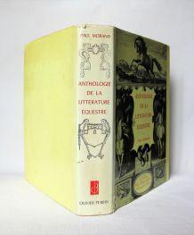 Anthologie de la littérature équestre Paul Morand.  1966