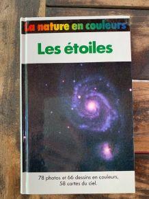 Livre Les Etoiles La Nature en Couleur