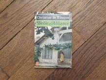 Belle Alliance- Christine De Rivoyre- Le Livre De Poche