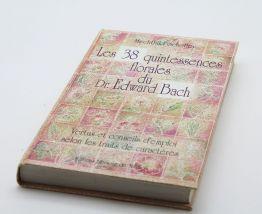 Livre les 38 quintessences florales du docteur Edward Bach