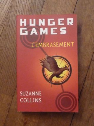 Hunger Games - Tome 2 - L'embrasement -Suzanne Collins