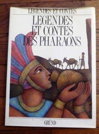 Légendes Et Contes Des Pharaons -Josef Kremlacek-Tomek Jiri