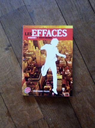 Les Effacés-Tome 1-Toxicité Maximale-Bertrand Puard
